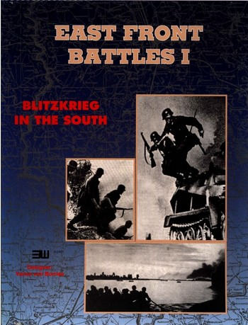3W Blitzkrieg In The South - East Front Battles Series #1